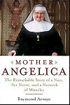 Mother Angelica - The Remarkable Story of a Nun, Her Nerve, and a Network of Miracles, # 61902