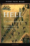 Hell And Other Destinations - A Novelists Reflections on THis World and the Next, # 6128