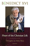 Heart of the Christian Life - Thoughts on the Holy Mass - Benedict XVI, # 96731