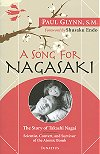 A Song For Nagasaki - The Story of Takashi Nagai - Paul Glynn, S.M., # 96695