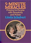 5 Minute Miracles - Praying for People with Simplicity and Power