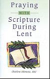 Praying with Scripture During Lent, # 70799