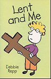 Lent and Me - Debbie Repp, # 70802