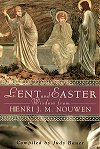 Lent and Easter Wisdom from Henri J. M. Nouwen, # 70818