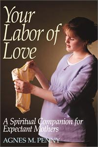 Your Labor of Love, By: Agnes M. Penny, # 1465