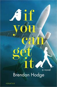 If You Can Get It By: Brendan Hodge, paperback, # 17854