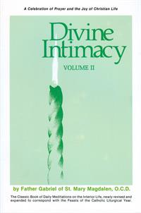 Divine Intimacy Vol II paperback, Fr. Gabriel Of St. Mary Magdalen, # 18372