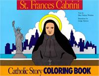 A Catholic Story Coloring Book: St. Frances Cabrini, # 1934