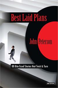 Best Laid Plans: 88 Bite-Sized Stories that Twist & Turn, # 2959