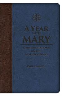 A Year with Mary: Daily Meditations on the Mother of God, # 3209