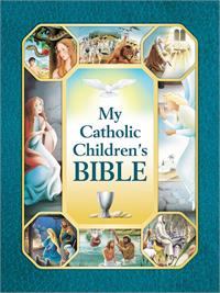 My Catholic Children's Bible, Padded Hardcover, # 3214
