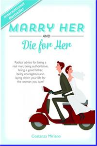 Marry Her and Die for Her, Costanza Miriano, Hardcover, # 65460