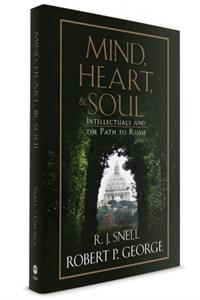 Mind, Heart, and Soul: Intellectuals and the Path to Rome, # 8113