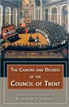 The Canons And Decrees Of The Council Of Trent, H.J. Schroeder, # 11746