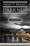 Night's Bright Darkness By: Sally Read, paperback, # 17846