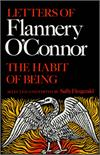 The Habit of Being By: Flannery O'Connor, paperback, # 17848