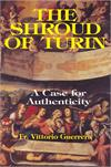 The Shroud Of Turin - A Case For Authenticity, by Fr. Vittorio Guerrera, # 19683