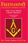 Freemasonry Mankind's Hidden Enemy: With Current Official Catholic Statements, # 2547