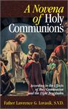 Novena of Holy Communions, Fr. Lawrence Lovasik, # 2619