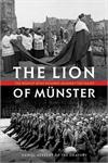 The Lion of Munster: The Bishop Who Roared Against the Nazis, # 2766