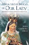 Miraculous Images Of Our Lady, 100 Portraits And Statues, # 2919