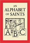 An Alphabet of Saints, # 3006