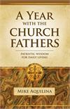 A Year With the Church Fathers, Paperbound, # 3181