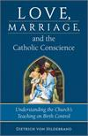 Love, Marriage & The Catholic Conscience, # 4003