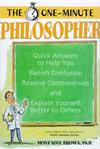 One Minute Philosopher - Quick Answers To Help You Banish Confusion # 4005
