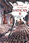 What Went Wrong With Vatican II - The Catholic Crisis Explained, # 4009