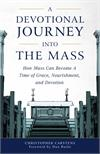 Devotional Journey into the Mass, by Christopher Carstens, # 4096