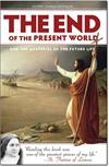 End of the Present World, The And the Mysteries of the Future Life, # 4135