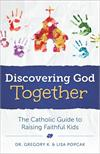 Discovering God Together, by Greg Popcak, Lisa Popcak, # 4231