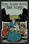 Read-Aloud Book of Bible Stories, by Amy Steedman, # 423