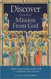 Discover Your Next Mission from God, by Julie Onderko, # 4259