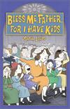 Bless Me, Father, For I Have Kids, by Susie Lloyd, # 4273