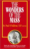 The Wonders of the Mass, Fr. Paul O'Sullivan, # 4565
