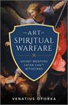 Art of Spiritual Warfare, by Venatius Oforka, # 4704