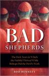 Bad Shepherds, by Rod Bennett, # 4708