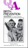 Birth Prevention - Quizzes To A Street Preacher, by Frs. Rumble & Carty, # 472