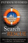 Search and Rescue, by Patrick Madrid, # 4726