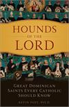 Hounds of the Lord, by Kevin Vost, Psy. D., # 4734