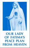 Our Lady of Fatima's Peace Plan from Heaven, # 501