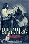 Faith Of Our Fathers, by James Cardinal Gibbons, # 5581