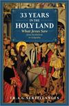 33 Years in the Holy Land, by A. G. Sertillanges, # 5670v
