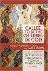 Called to Be the Children of God, Carl Olson & David Vincent Meconi, SJ, # 57231