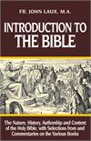 Introduction To The Bible, Rev John Laux M. A., # 6331