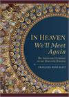 In Heaven We'll Meet Again, The Saints and Scripture on our Heavenly Reunion, # 6609
