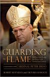 Guarding the Flame: The Challenges Facing the Church in the Twenty-First Century: A Conversation With Cardinal Peter Erdő, # 7082