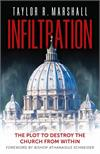 Infiltration, The Plot to Destroy the Church from Within, Hardback, # 7338